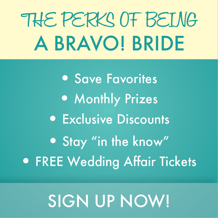 Perks of being a Bravo! Bride